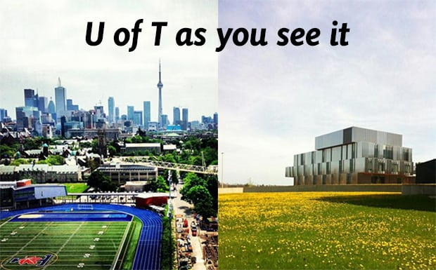 U of T as you see it