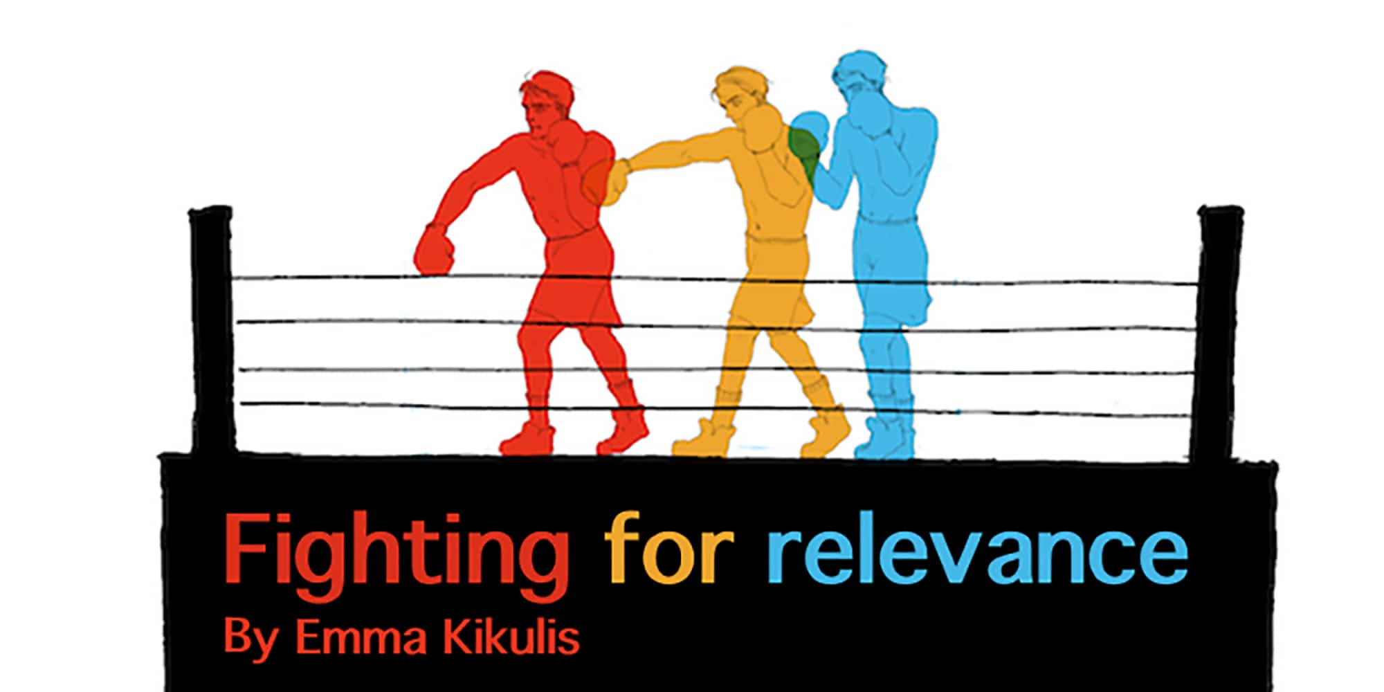 Fighting for relevance