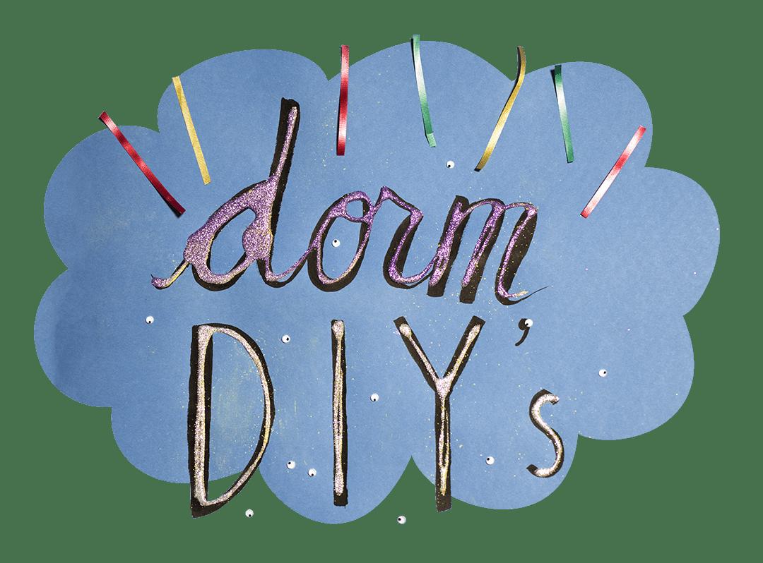 Dorm DIY's
