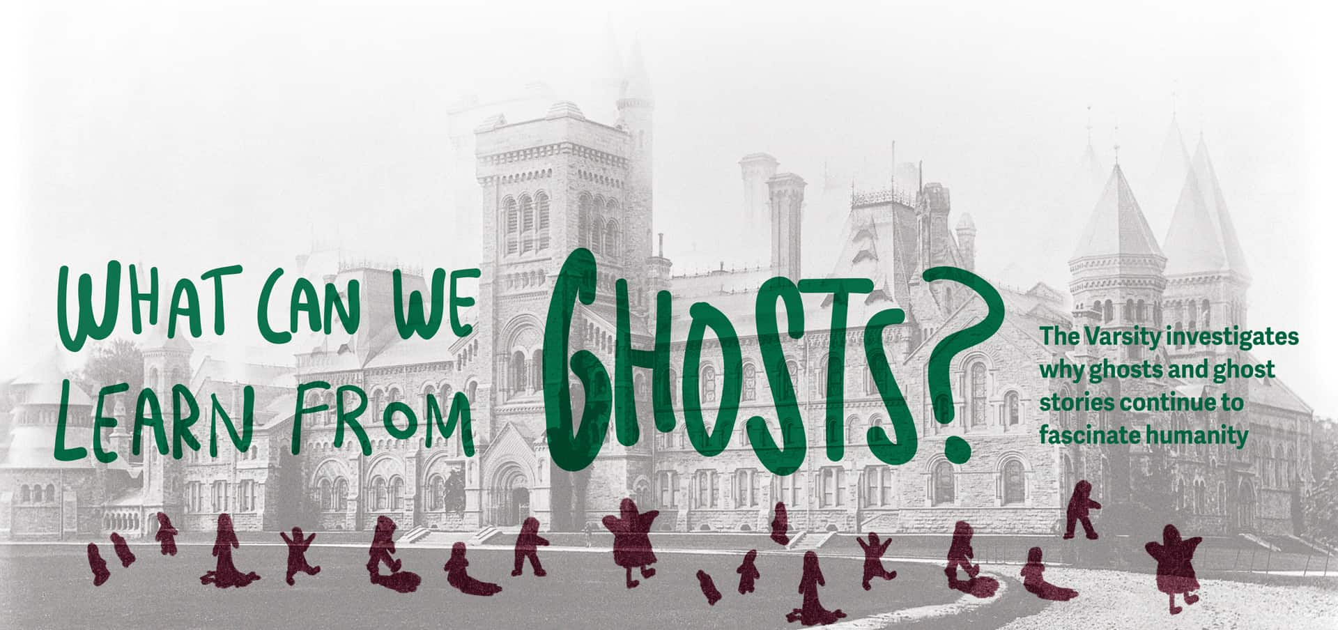 What can we learn from ghosts?