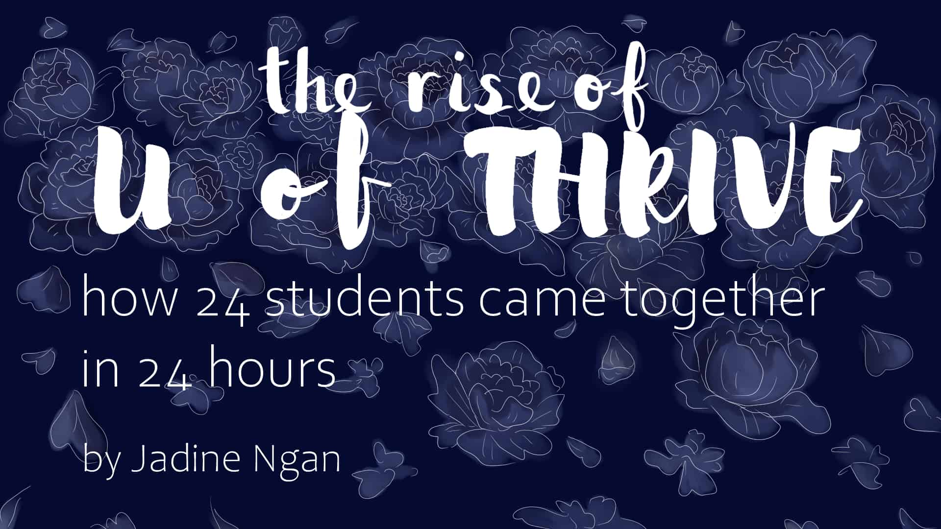 The rise of U of Thrive